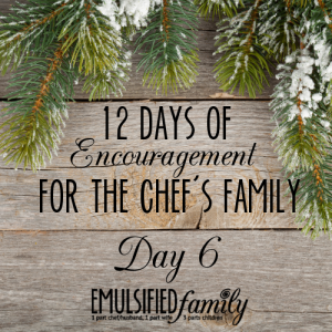 12 days of encouragement for the chefs family