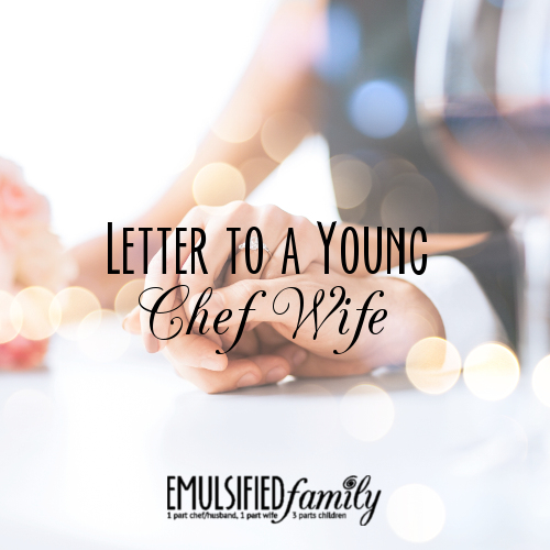 Letter to a Young Chef Wife