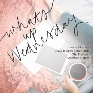 What's Up Wednesday - A Day in the Life of a Chef Wife
