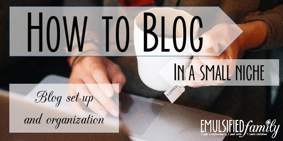 How to Blog - blog set-up and organization