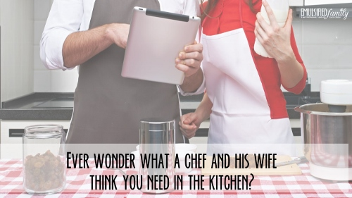 what a chef needs in the kitchen 1