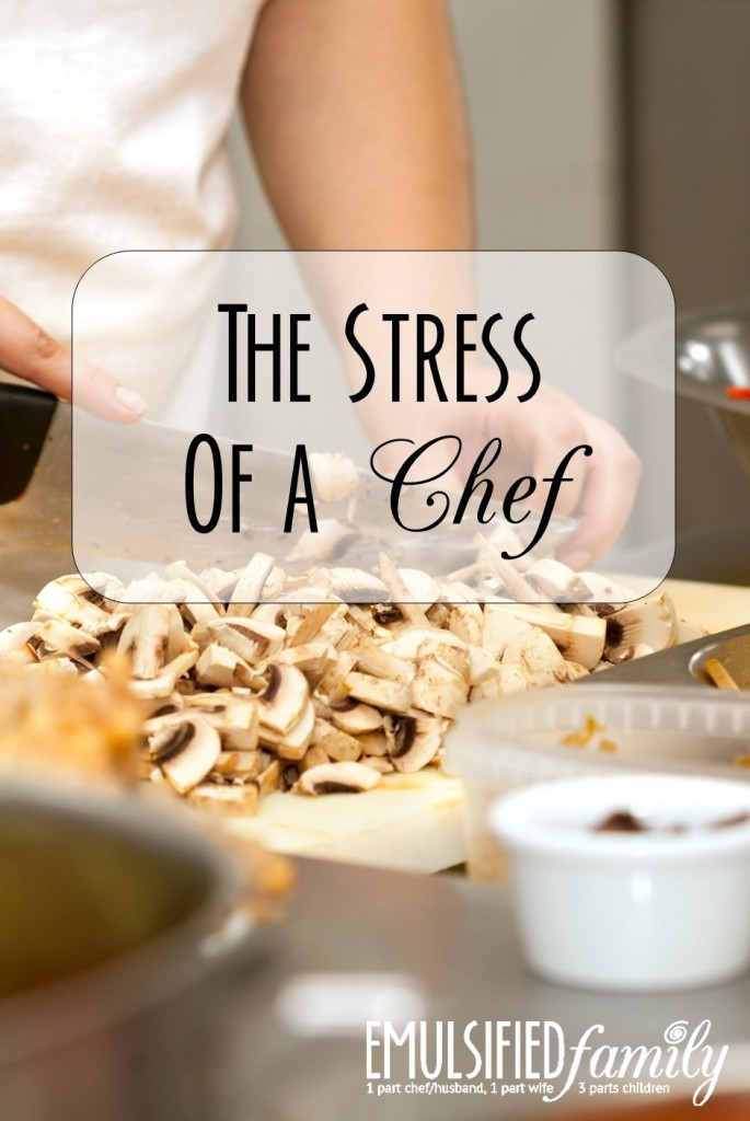 The Stress of a Chef