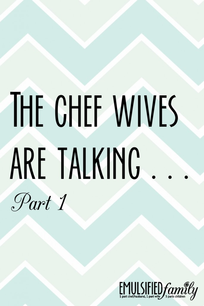 the chef wives are talking