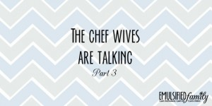 the chef wives are talking part 3 2