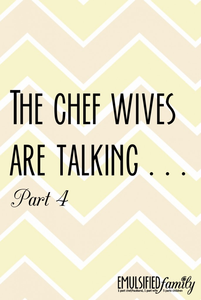 the chef wives are talking part 4