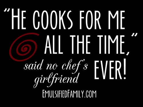 Chef Girlfriend T-shirt
