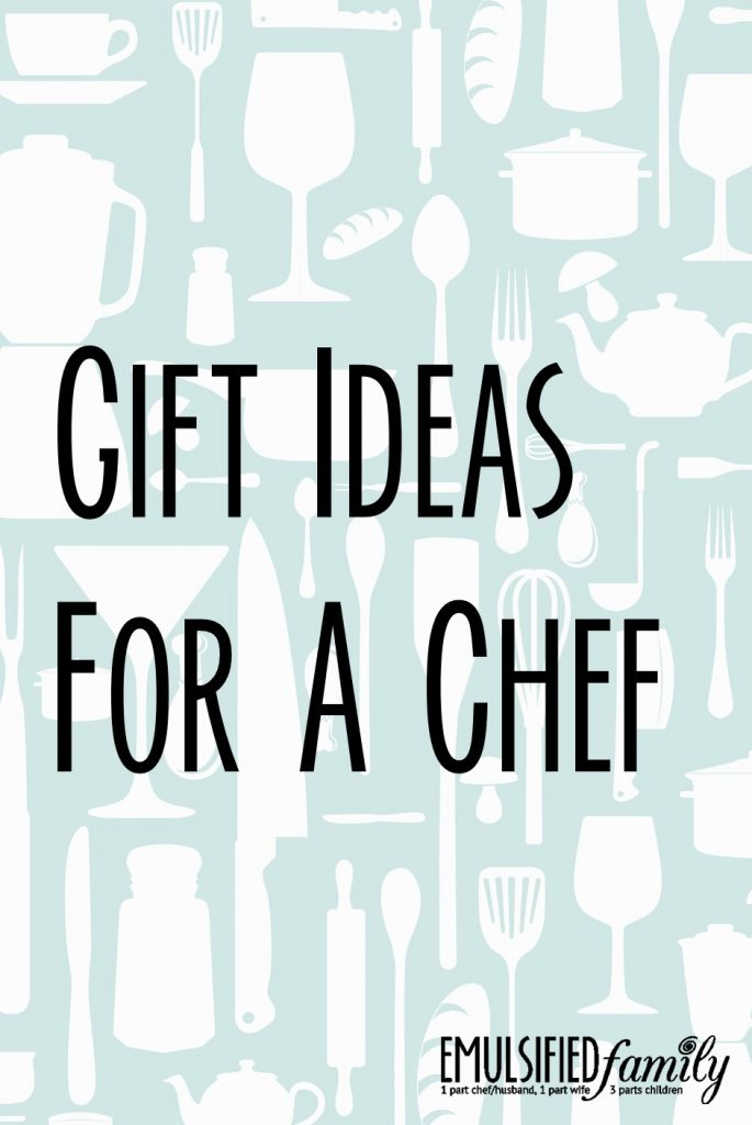 Gift Ideas for a chef